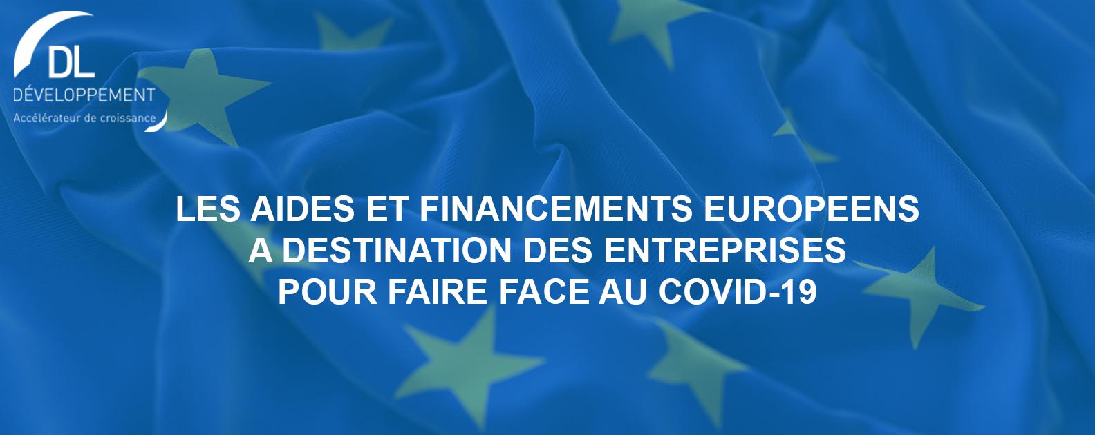 Les aides et financements européens à destination des entreprises pour faire face au COVID-19