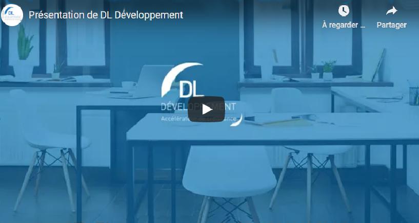 Nouvelle vidéo de présentation DL Développement