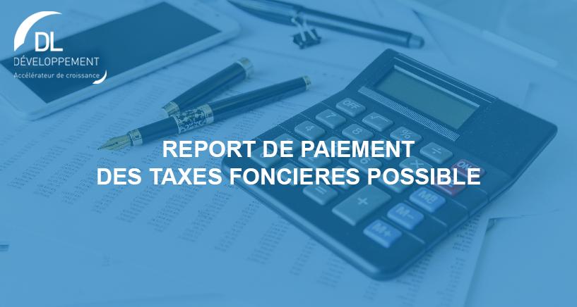 Report du paiement des taxes foncières pour les entreprises touchées par les nouvelles mesures sanitaires