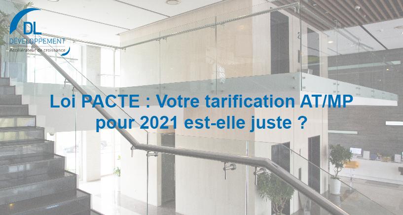 Loi PACTE : Votre tarification AT/MP pour 2021 est-elle juste ?