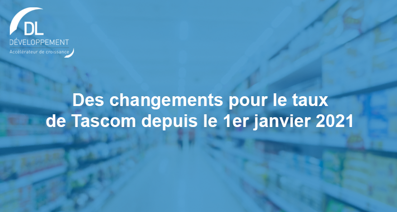 Des changements pour le taux de TASCOM depuis le 1er janvier 2021