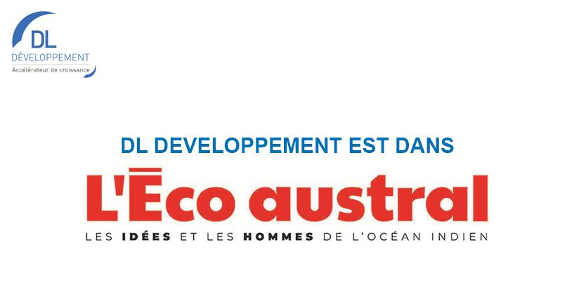 DL Développement est dans l'Eco austral